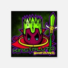 "KING PLUTO - Square Sticker 3"" x 3"""