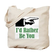Rather Be You Tote Bag