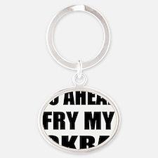 Fry My Okra Oval Keychain
