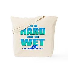 Go In Hard Tote Bag