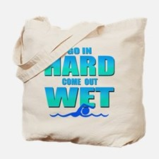 Go In Hard Tote Bag