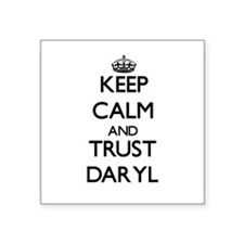 Keep Calm and TRUST Daryl Sticker
