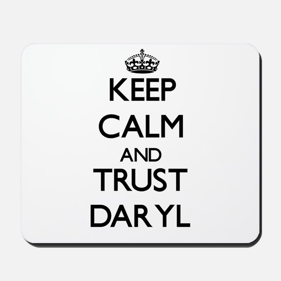 Keep Calm and TRUST Daryl Mousepad