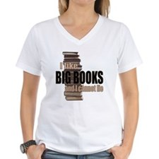 I like Big Books Shirt