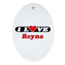 I Love Reyna Oval Ornament