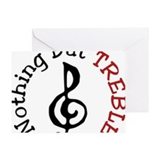 Nothing But Treble Greeting Card
