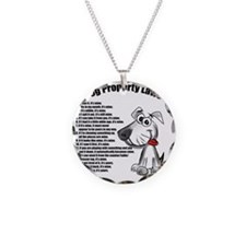 Dog Property Laws Necklace
