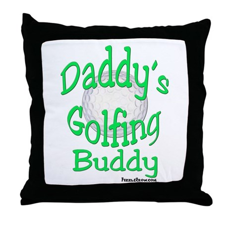 DADDY'S GOLFING BUDDY THROW PILLOW