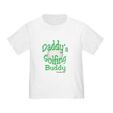 DADDY'S GOLFING BUDDY TODDLER T-SHIRT