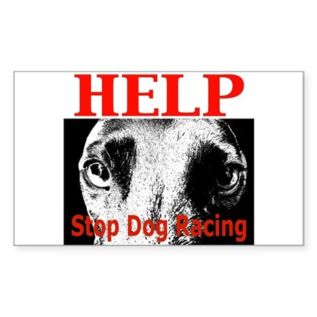 Help Stop Dog Racing Sticker