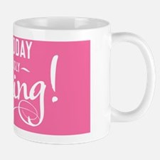 small framed print Make today ridiculou Mug
