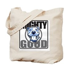 mighty good 10x10 Tote Bag