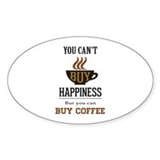 Happiness - Buy Coffee Decal