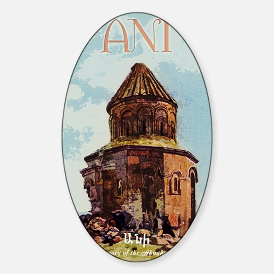 ANI, Armenian Capital Sticker (Oval)