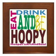 Eat, Drink and Be Hoopy Framed Tile