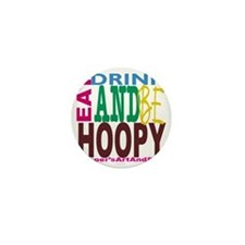 Eat, Drink and Be Hoopy Mini Button