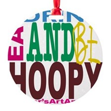 Eat, Drink and Be Hoopy Ornament