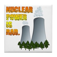 Nuclear Power is Rad. Tile Coaster