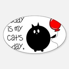 My Cats Bday Decal
