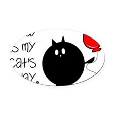 My Cats Bday Oval Car Magnet