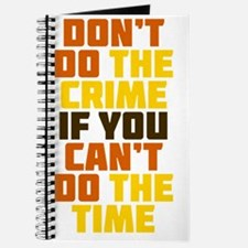 Dont Do The Crime Journal