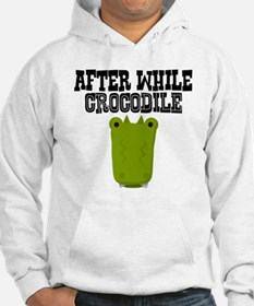 After While Crocodile Hoodie