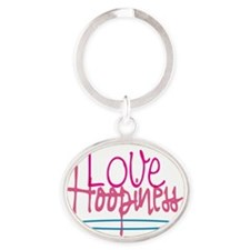 Love and Hoopiness Oval Keychain