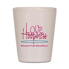 Love and Hoopiness Shot Glass