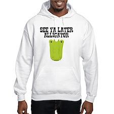 See Ya Later Alligator Hoodie