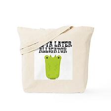 See Ya Later Alligator Tote Bag