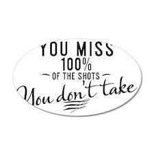 mug You miss 100% of the sho Wall Sticker