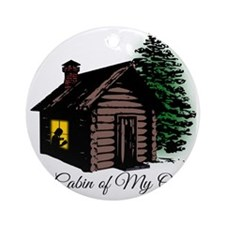 A Cabin of my own Round Ornament