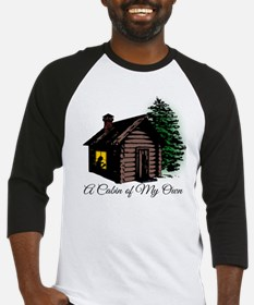 A Cabin of my own Baseball Jersey