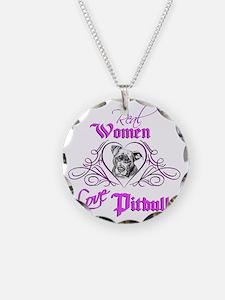 Real Women Love Pitbulls Necklace