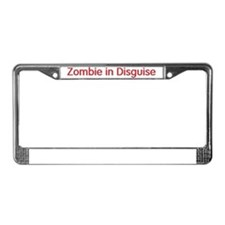 zombie in disguise License Plate Frame