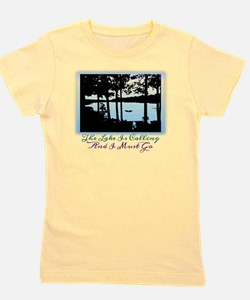 The Lake is Calling and I Must Go Girl's Tee