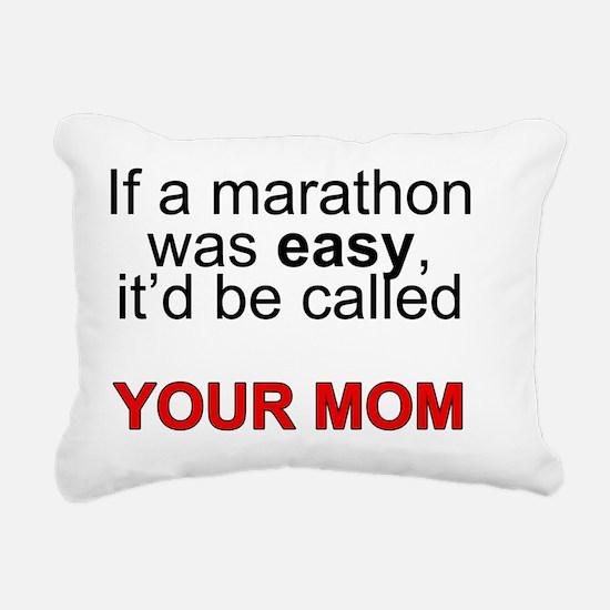 If a marathon was easy.. Rectangular Canvas Pillow
