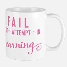 tshirt FAIL First Attempt In Learning Mug