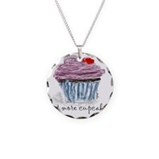 eat more cupcakes Necklace