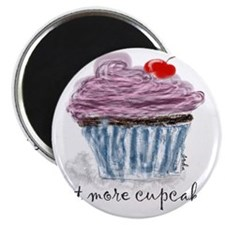 eat more cupcakes Magnet