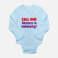 CALL GIGI. Mommy Is Misbehaving Body Suit