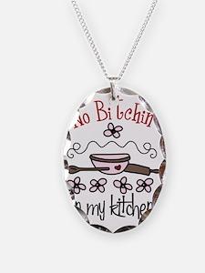 No Bitchin' in My Kitchen Necklace