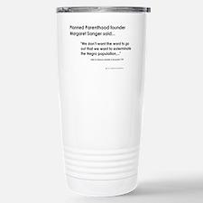 Margaret Sanger Quote - Travel Mug