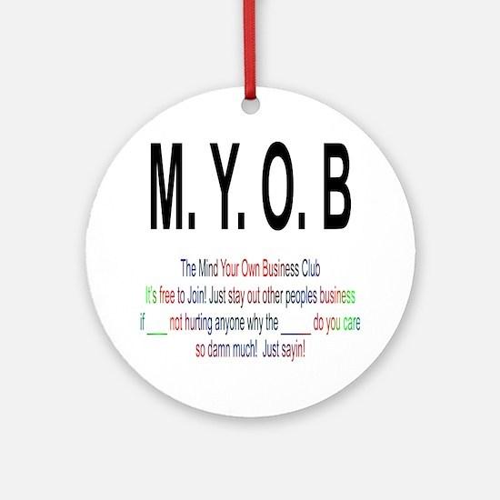 M.Y.O.B Club Round Ornament