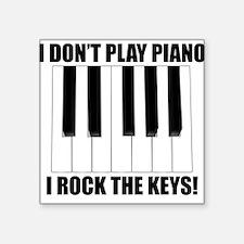 I Rock The Keys Sticker