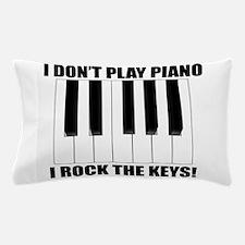 I Rock The Keys Pillow Case