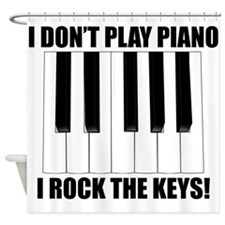 I Rock The Keys Shower Curtain