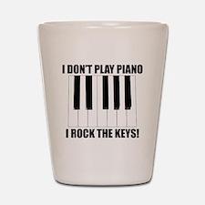 I Rock The Keys Shot Glass