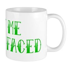 shit me im kiss faced Mug
