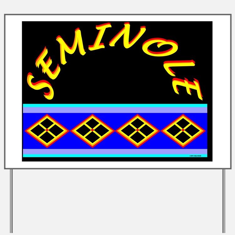 SEMINOLE INDIAN PATCHWORK Yard Sign